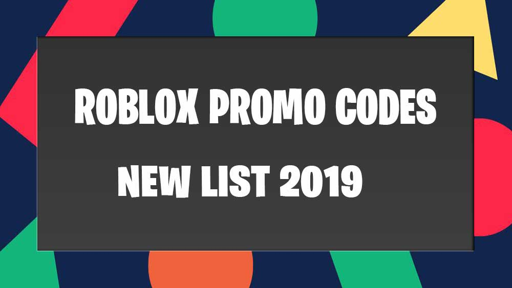 roblox promo codes 2019 list